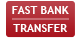 Fast Bank Transfer